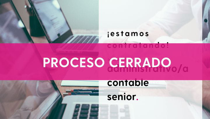 Oferta empleo: administrativo/a contable senior (PROCESO CERRADO)